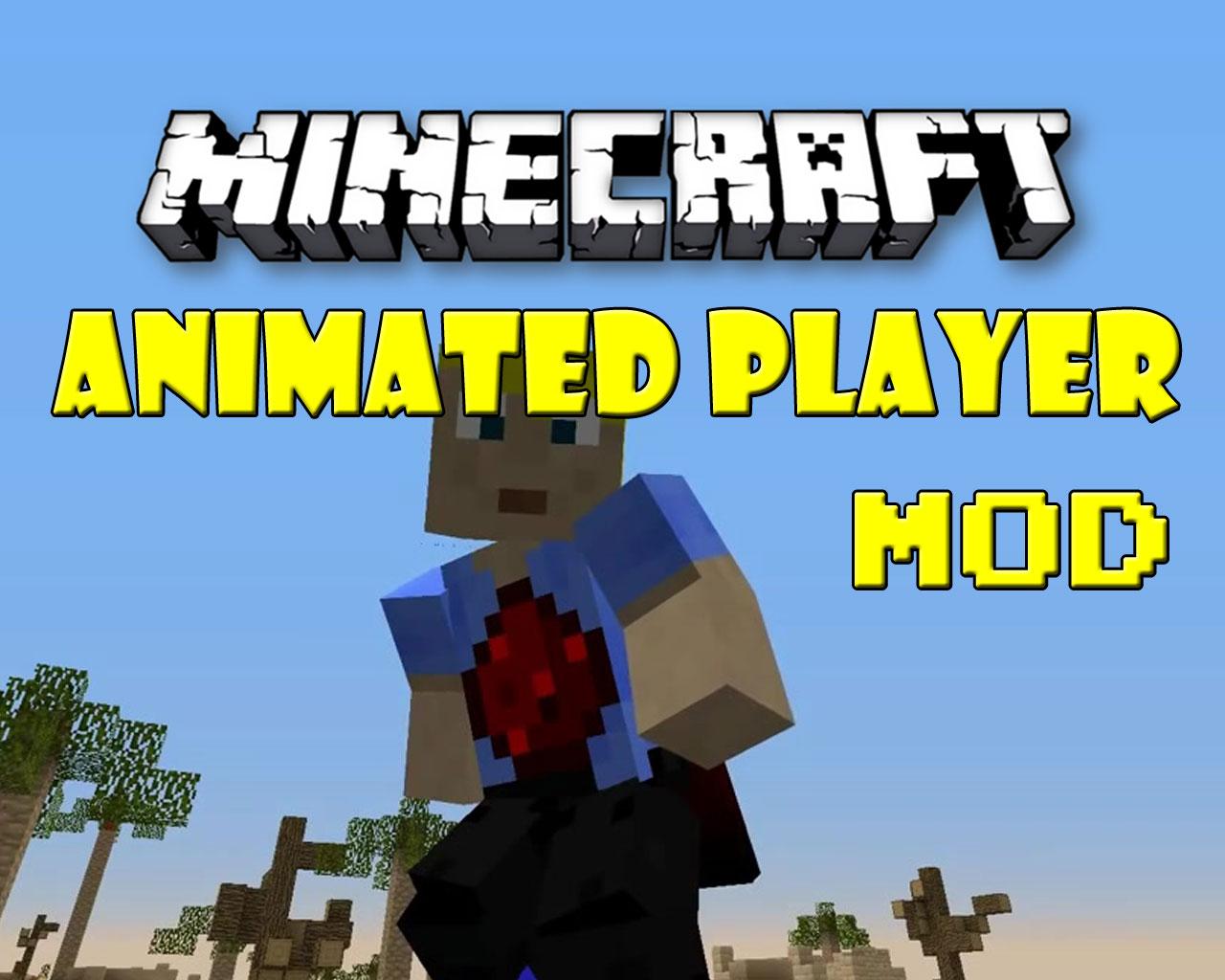 Animated Player Mod 1.7.10/1.7.2