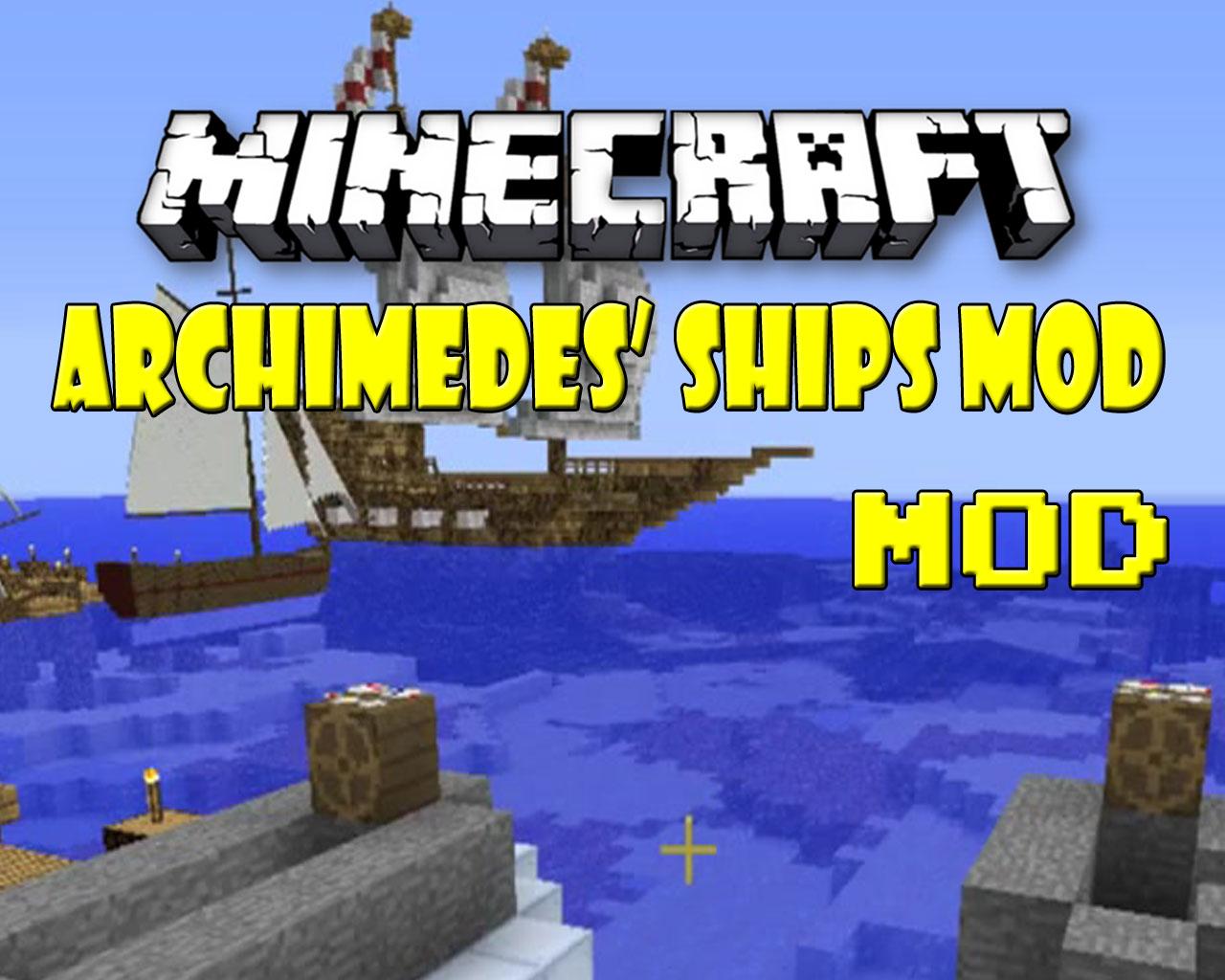 Archimedes' Ships Mod 1.7.10/1.7.2