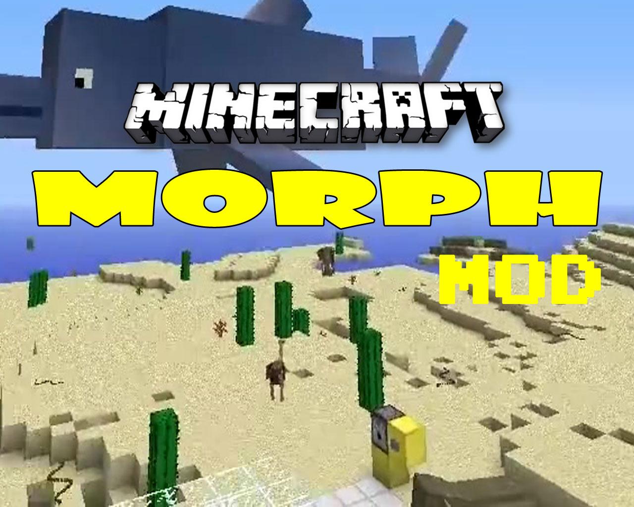 Morph Mod 1.12.2/1.7.10