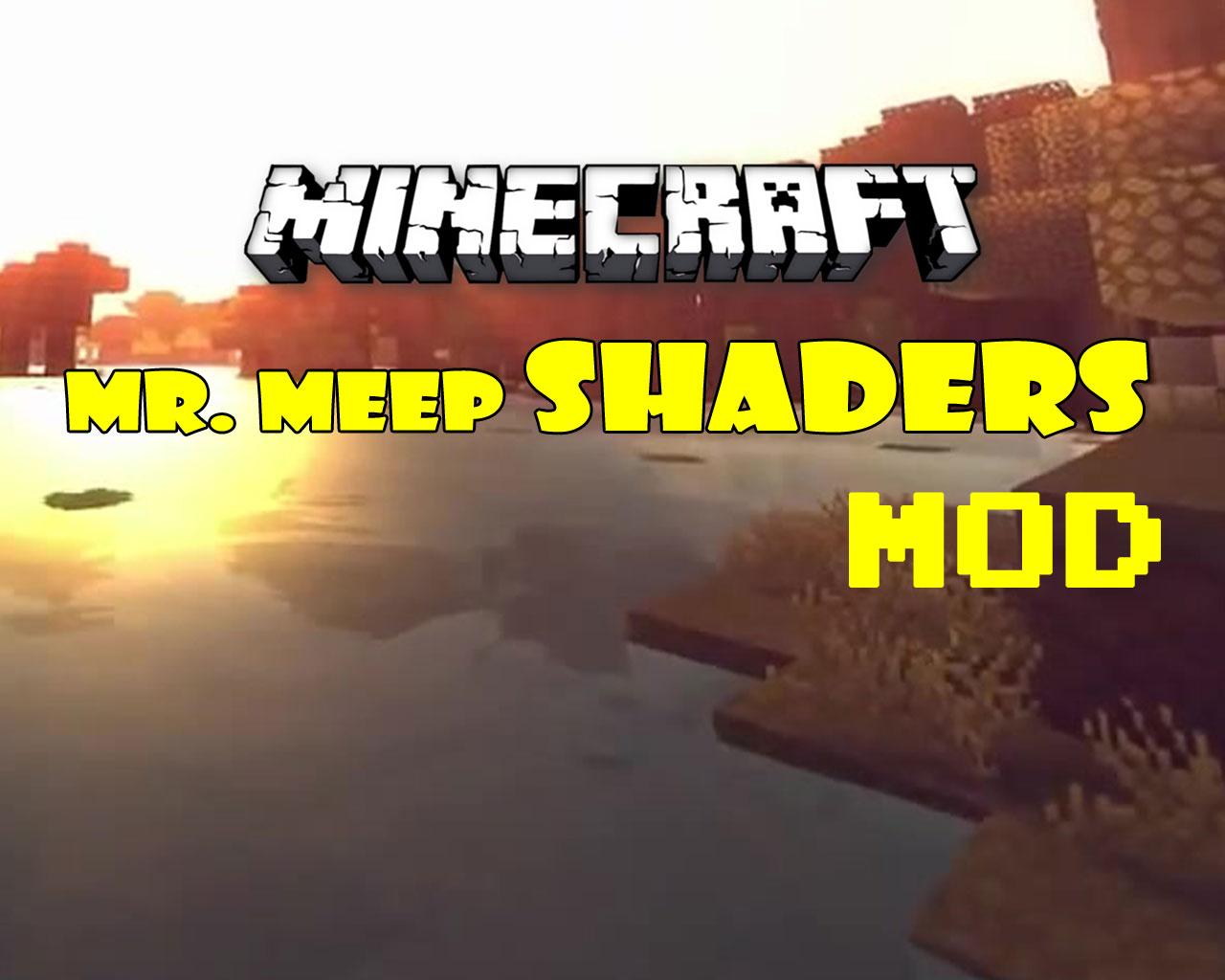 MrMeep_x3's Shaders Mod 1.12.2/1.11.2